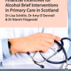 Financial Incentives for Alcohol Brief Interventions in Primary Care in Scotland