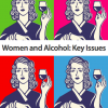 SHAAP/IAS Report: Women and Alcohol: Key Issues
